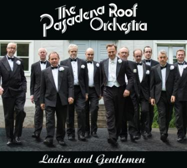 Neues Album: The Pasadena Roof Orchestra.